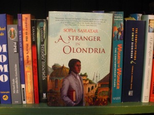 A Stranger in Olondria by Sofia Samatar publ. Small Beer Press